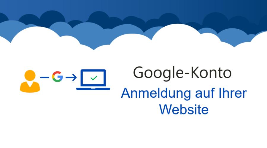 Anmeldung mit Google-Konto auf eigener Website (Google Login)